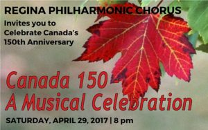 Canada 150 – A Musical Celebration – April 29, 2017