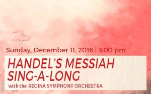 HANDEL'S MESSIAH SING-A-LONG – December 11, 2016